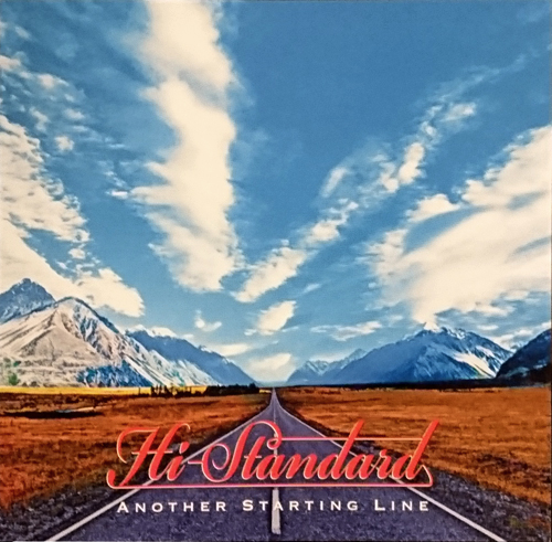 久しぶりにCD買ったかも Hi-STANDARD/ANOTHER STARTING LINE